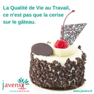 la QVT ce n'est pas la cerise sur le gâteau