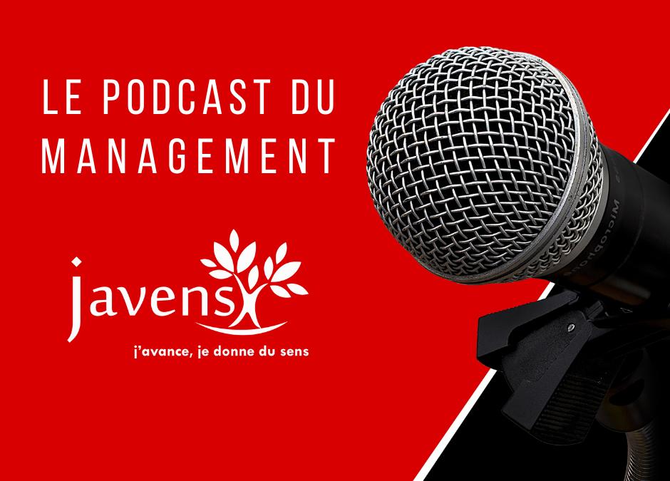 Le podcast management de Javens